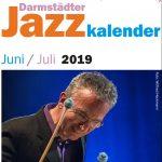 Titelbild Darmstädter Jazzkalender Juni und Juli 2019